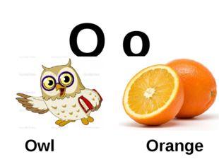O o Owl Orange