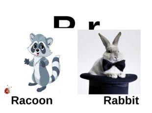 R r Racoon Rabbit