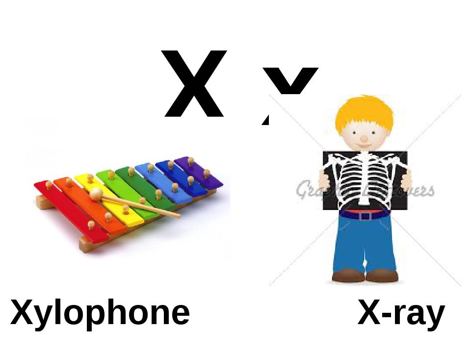 X x Xylophone X-ray