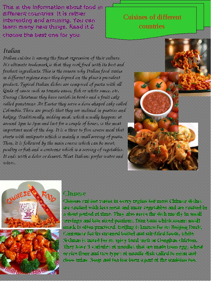 Italian Italian cuisine is among the finest expression of their culture. It'...