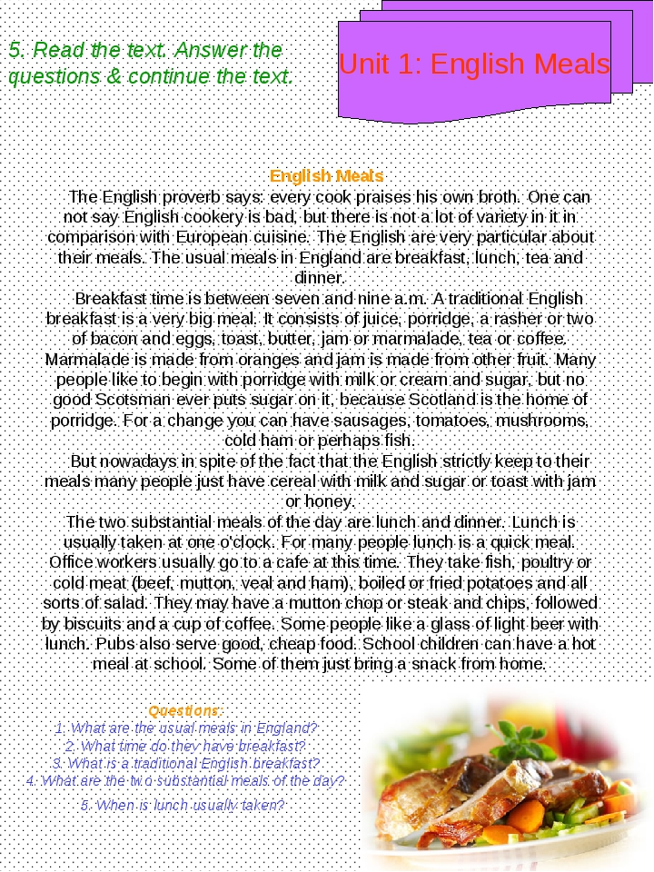 English Meals The English proverb says: every cook praises his own broth. One...