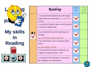 Language passport My skills in Reading ReadingI do this nowI'd like to do
