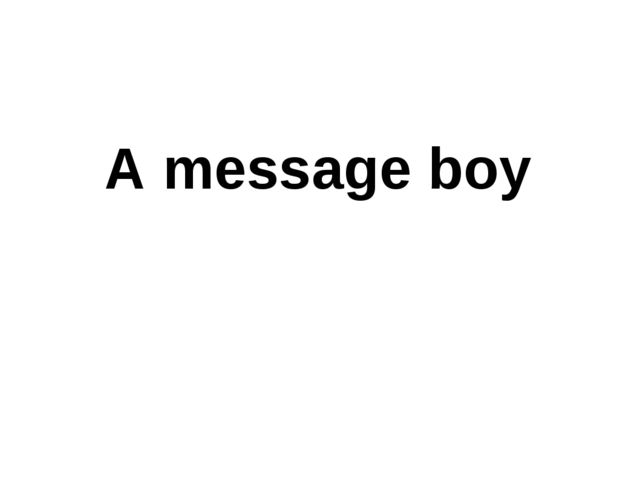 A message boy