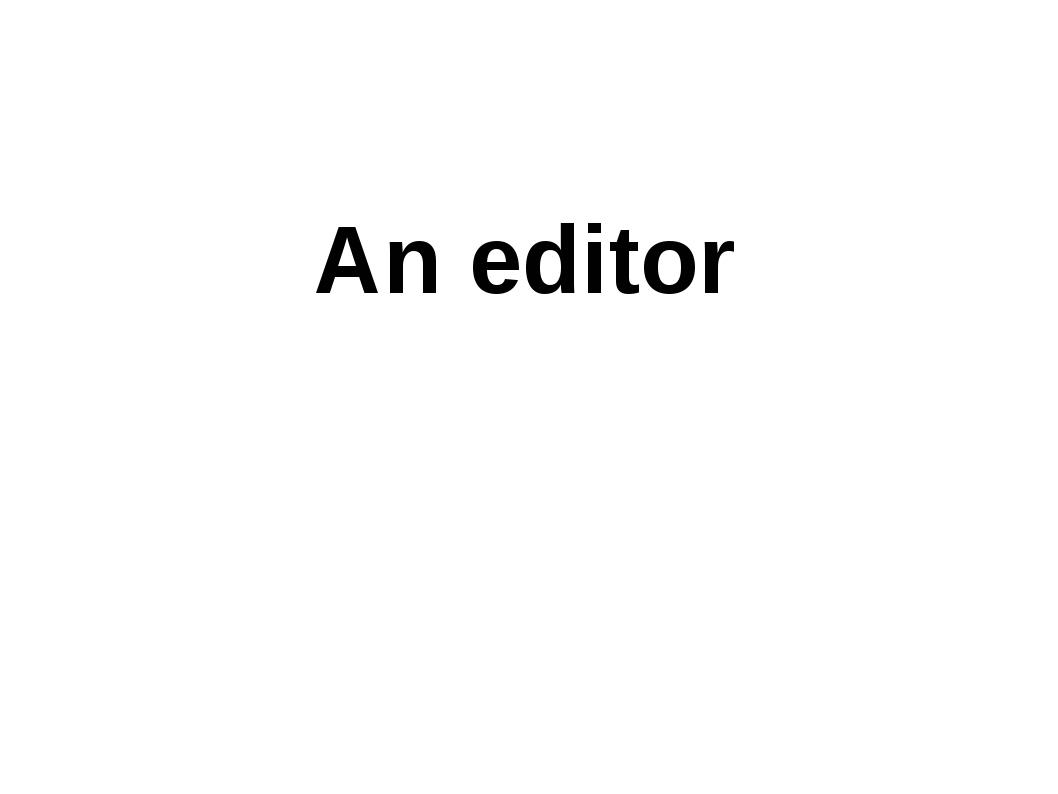 An editor