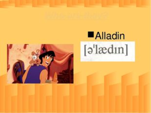 Who are they? Alladin
