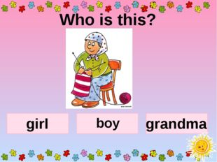 Who is this? boy grandma girl
