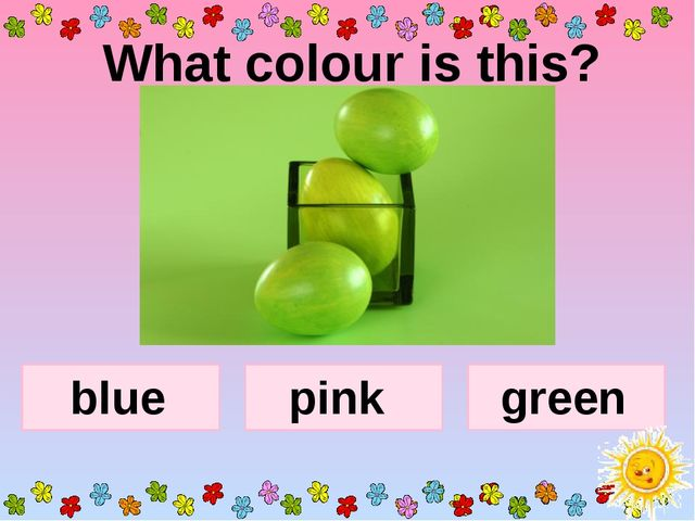 What colour is this? blue pink green