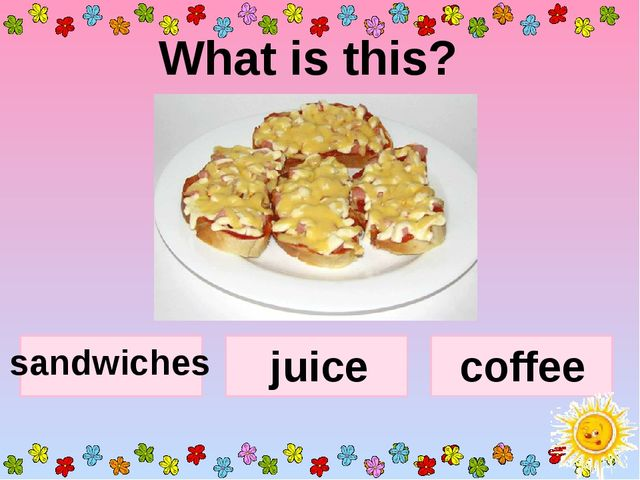 What is this? sandwiches juice coffee