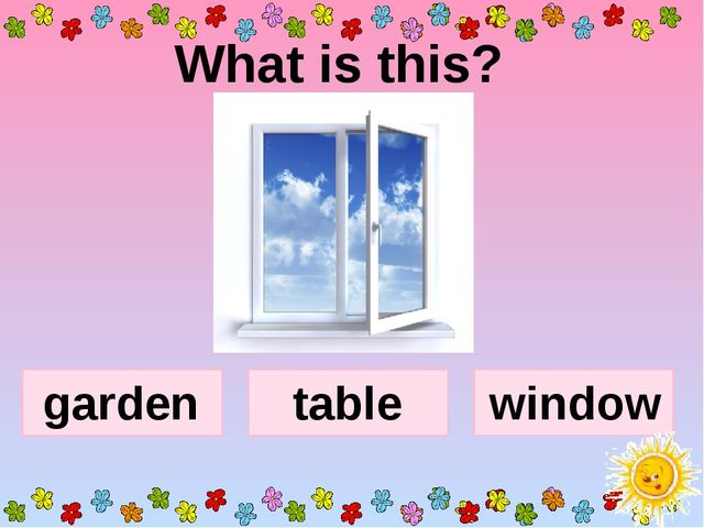 What is this? window table garden