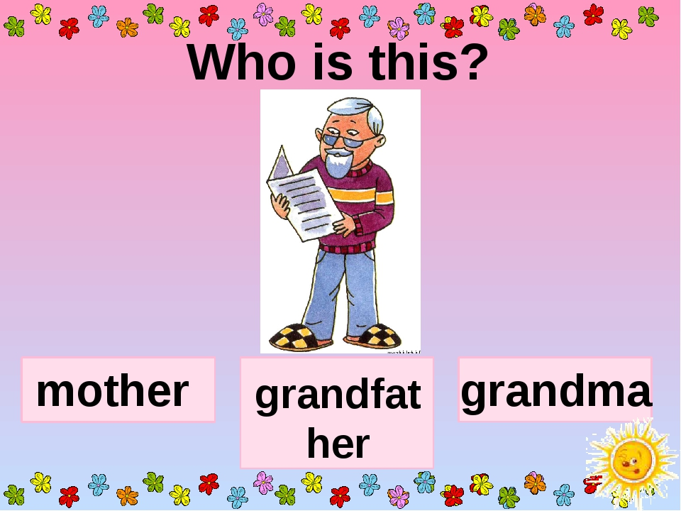 Who is this? grandfather mother grandma