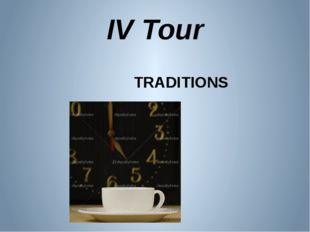 IV Tour TRADITIONS