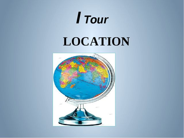 I Tour LOCATION