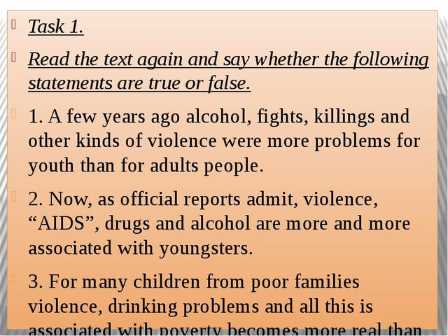 Task 1. Read the text again and say whether the following statements are true...