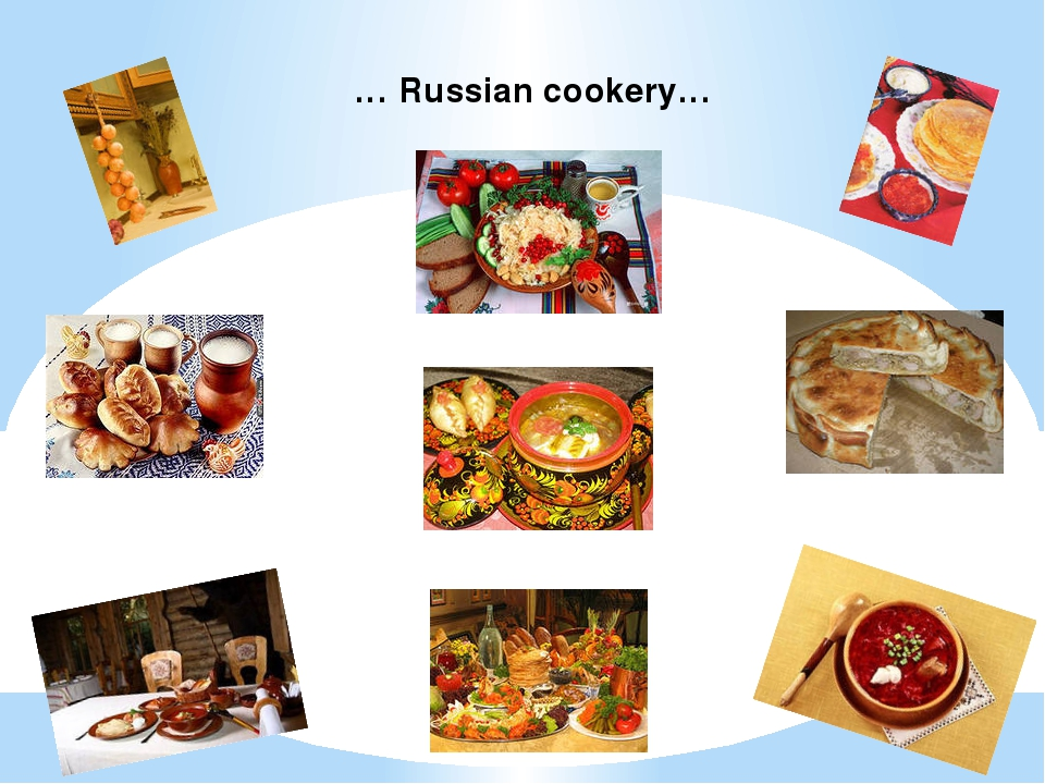 … Russian cookery…