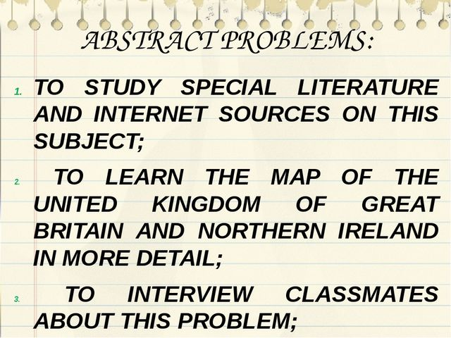 ABSTRACT PROBLEMS: TO STUDY SPECIAL LITERATURE AND INTERNET SOURCES ON THIS S...