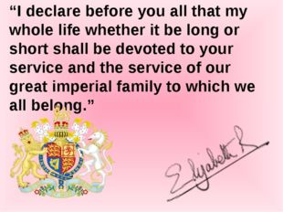 """""""I declare before you all that my whole life whether it be long or short shal"""