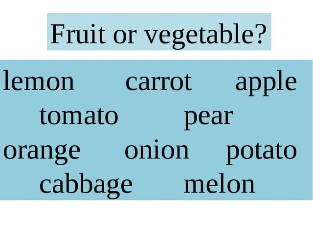 lemon carrot apple tomato pear orange onion potato cabbage melon Fruit or veg...