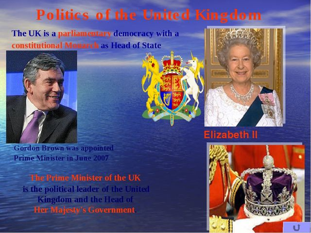 Politics of the United Kingdom The UK is a parliamentary democracy with a con...