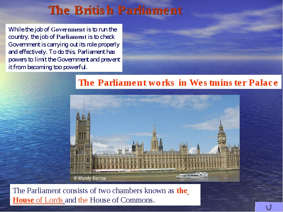 The Parliament consists of two chambers known as the House of Lords and the H...