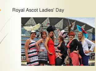 Royal Ascot Ladies' Day
