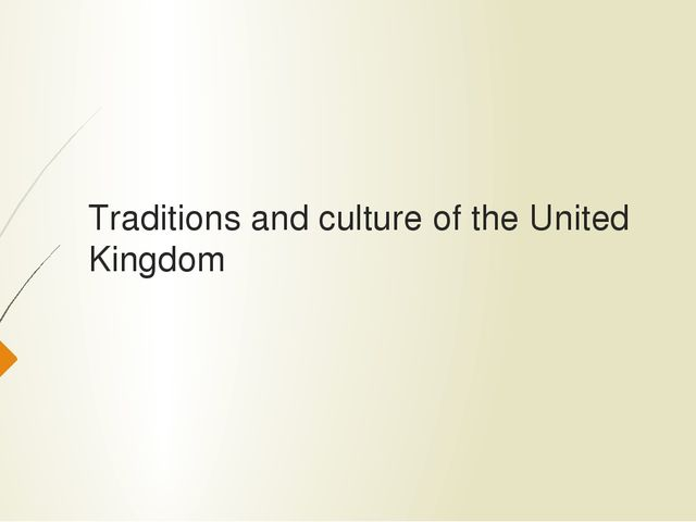 Traditions and culture of the United Kingdom