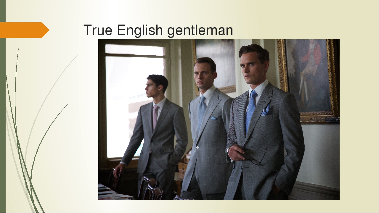 True English gentleman