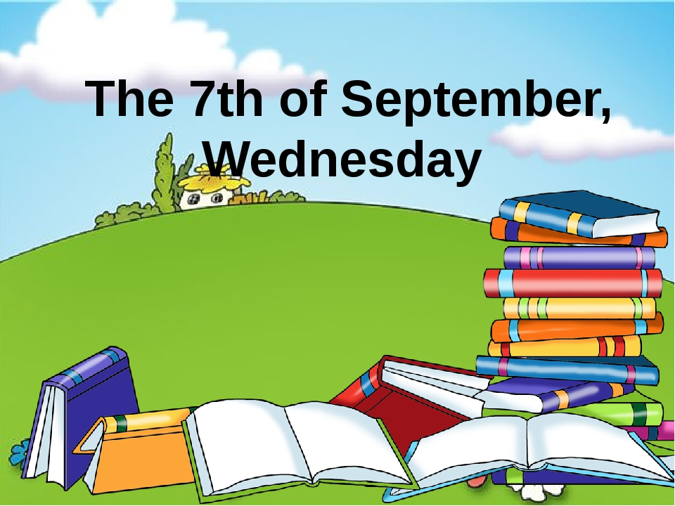 The 7th of September, Wednesday