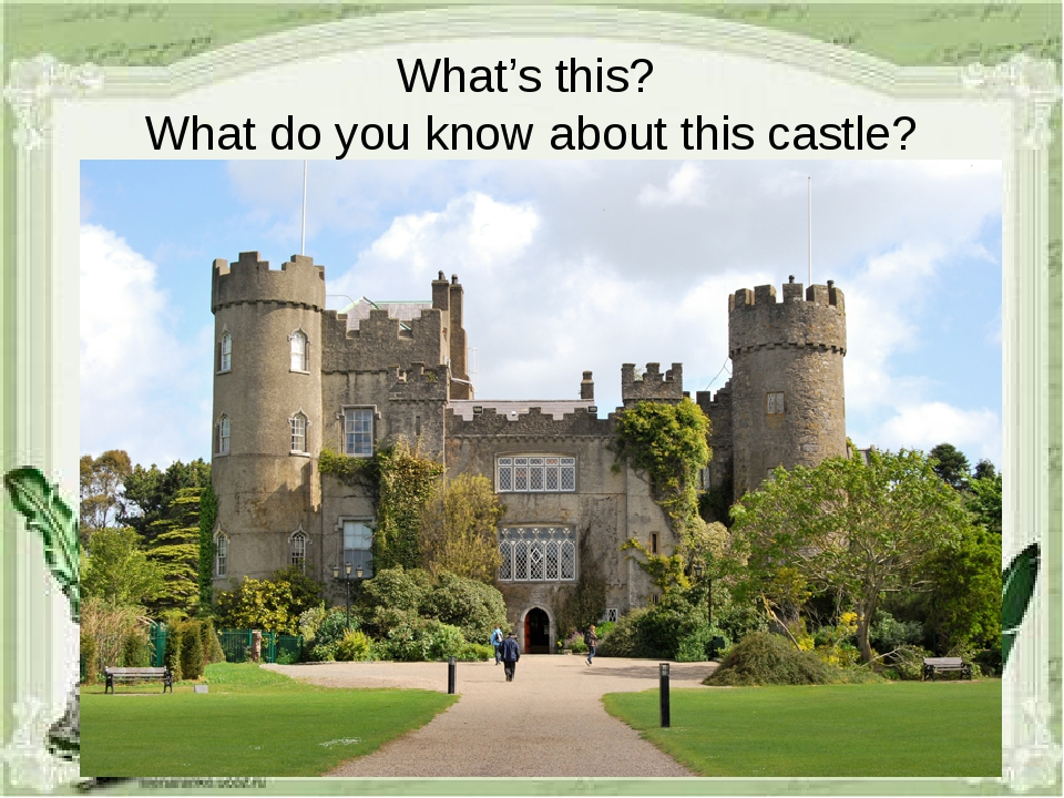 What's this? What do you know about this castle?