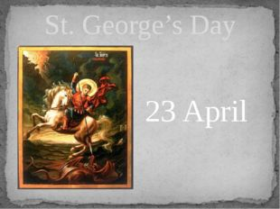 St. George's Day 23 April