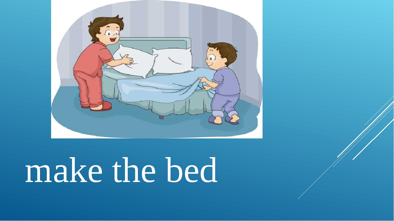 make the bed