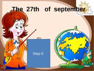 Step 6 The 27th of september FokinaLida.75@mail.ru