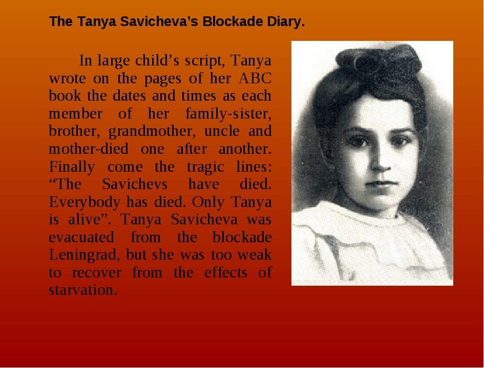 In large child's script, Tanya wrote on the pages of her ABC book the dates...