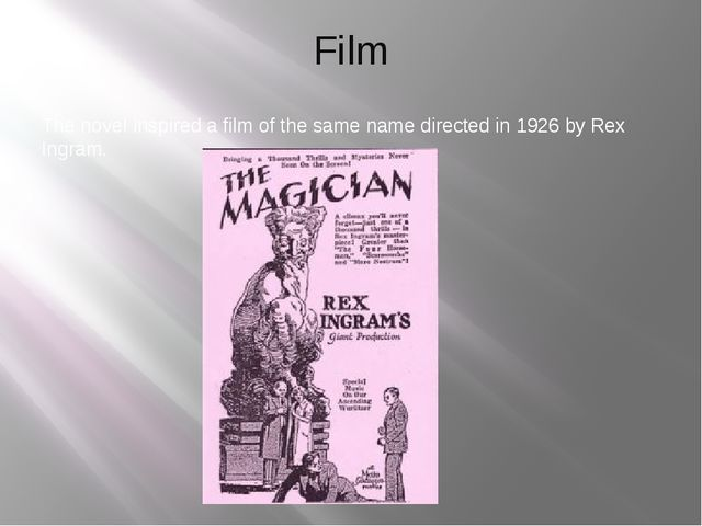 Film The novel inspired a film of the same name directed in 1926 by Rex Ingram.