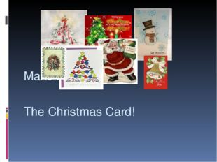 The Christmas Card! Make by yourself!
