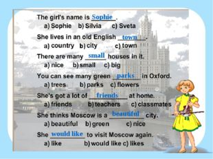Sophie town small parks friends beautiful would like