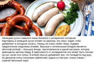 Немецкая кухня славится очень богатой и интересной историей Картофель в немец