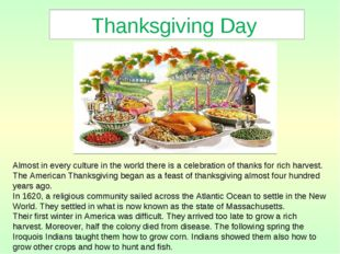 Thanksgiving Day Almost in every culture in the world there is a celebration