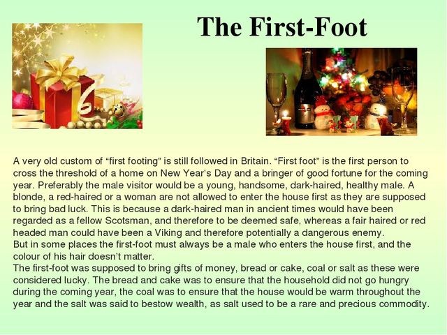 "The First-Foot A very old custom of ""first footing"" is still followed in Brit..."