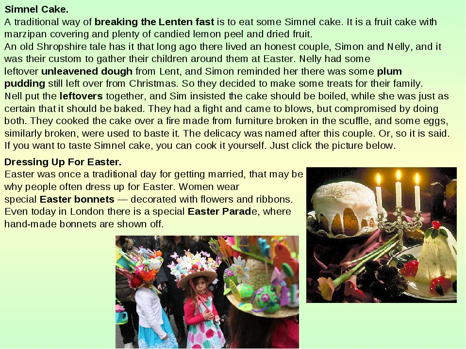 Simnel Cake. A traditional way of breaking the Lenten fast is to eat some Sim...