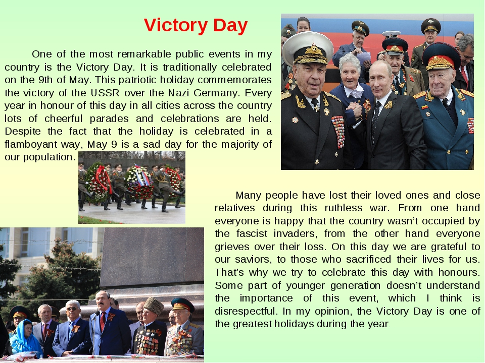 Victory Day One of the most remarkable public events in my country is the Vic...