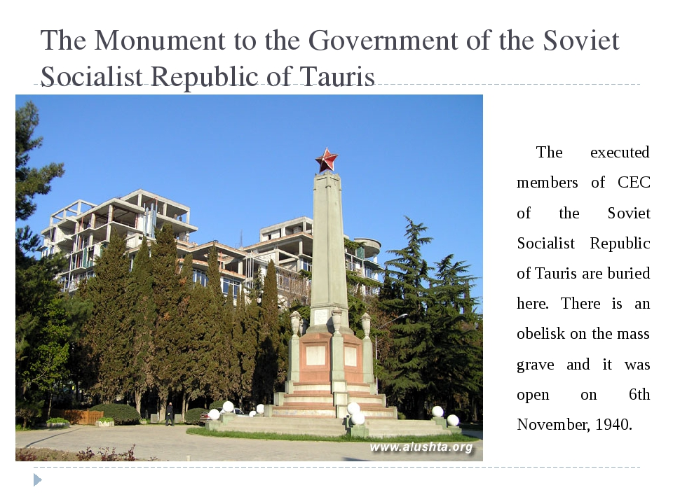 The Monument to the Government of the Soviet Socialist Republic of Tauris The...