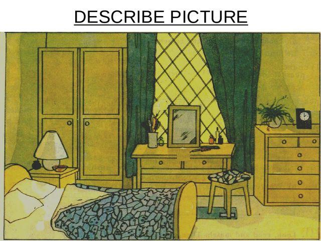 DESCRIBE PICTURE