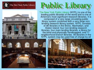 The New York Public Library (NYPL) is one of the leading public libraries of