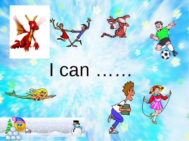 I can ……