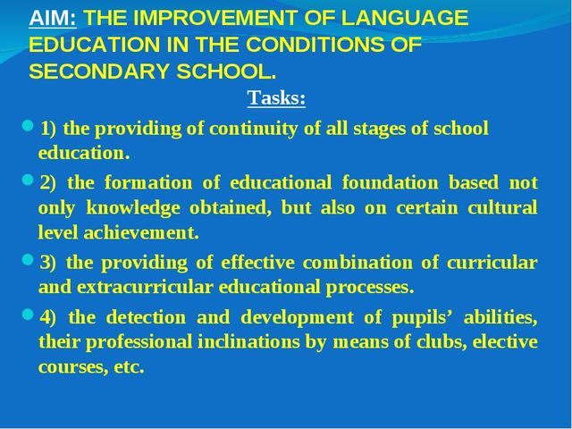 AIM: THE IMPROVEMENT OF LANGUAGE EDUCATION IN THE CONDITIONS OF SECONDARY SCH...