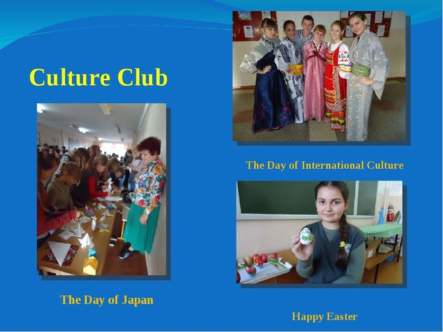 Culture Club The Day of Japan The Day of International Culture Happy Easter