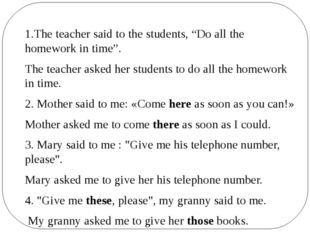 """1.The teacher said to the students, """"Do all the homework in time"""". The teache"""