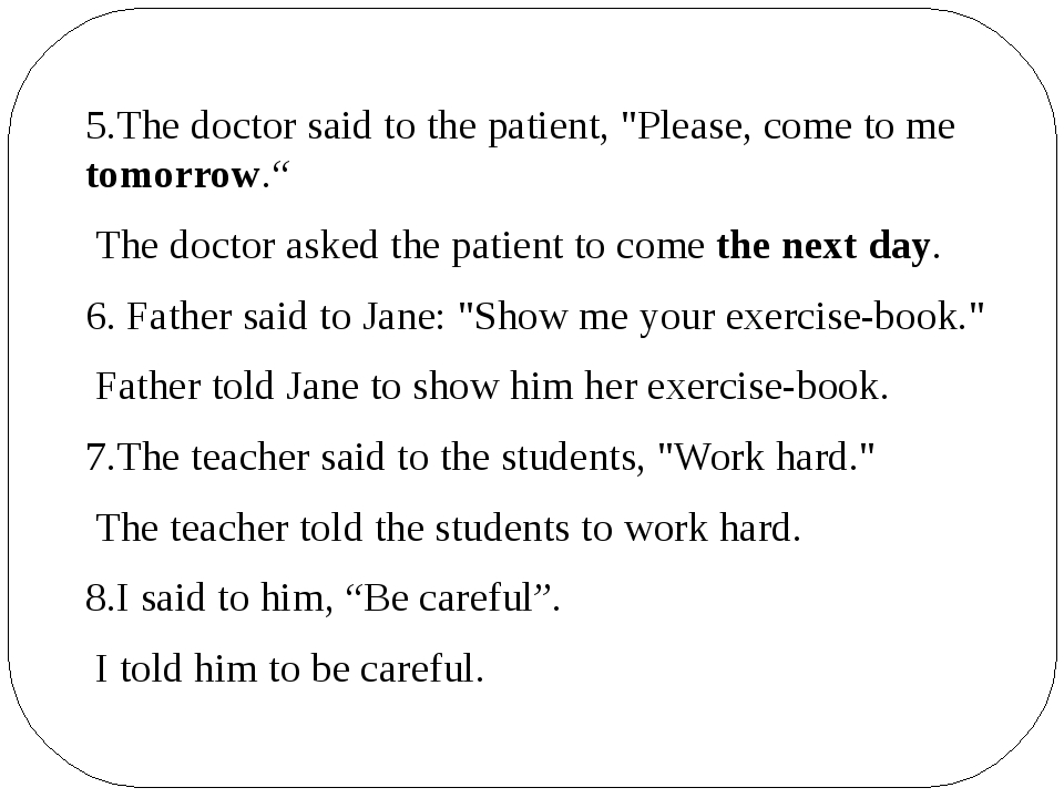 """5.The doctor said to the patient, """"Please, come to me tomorrow."""" The doctora..."""
