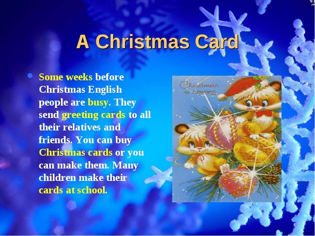 A Christmas Card Some weeks before Christmas English people are busy. They se...