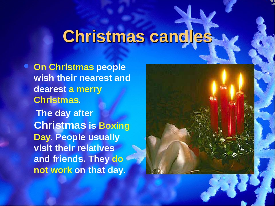 Christmas candles On Christmas people wish their nearest and dearest a merry...